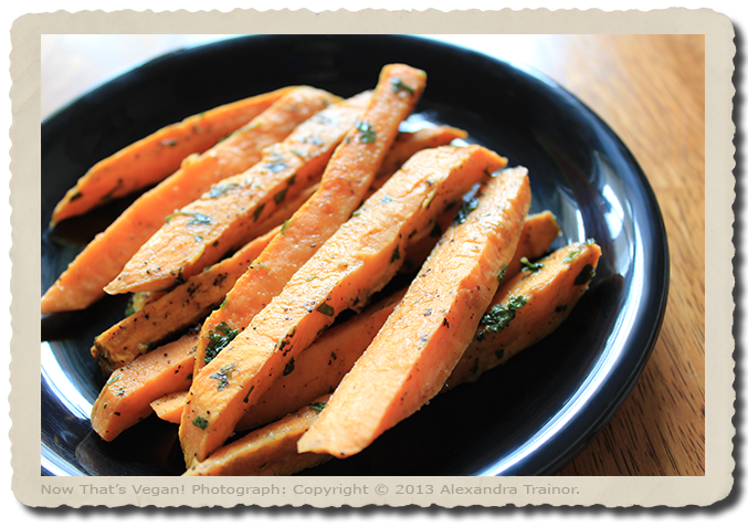 Sweet Potatoes turned into baked fries.